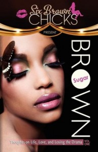 Brown Sugar - Six Brown Chicks