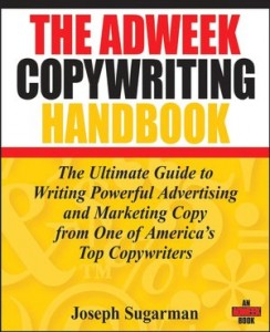 The Adweek Copywriting Handbook - Joseph Sugarman