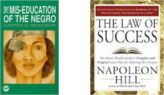 Laws of Succes - Mis-Education of the Negro
