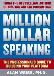 million dollar speaking -Dr. Alan Weiss