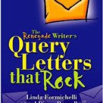 Book Review: The Renegade Writer's Query Letters that Rock