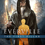 """Buy Your Copy of """"Everville: The First Pillar"""" By Roy Huff Today"""