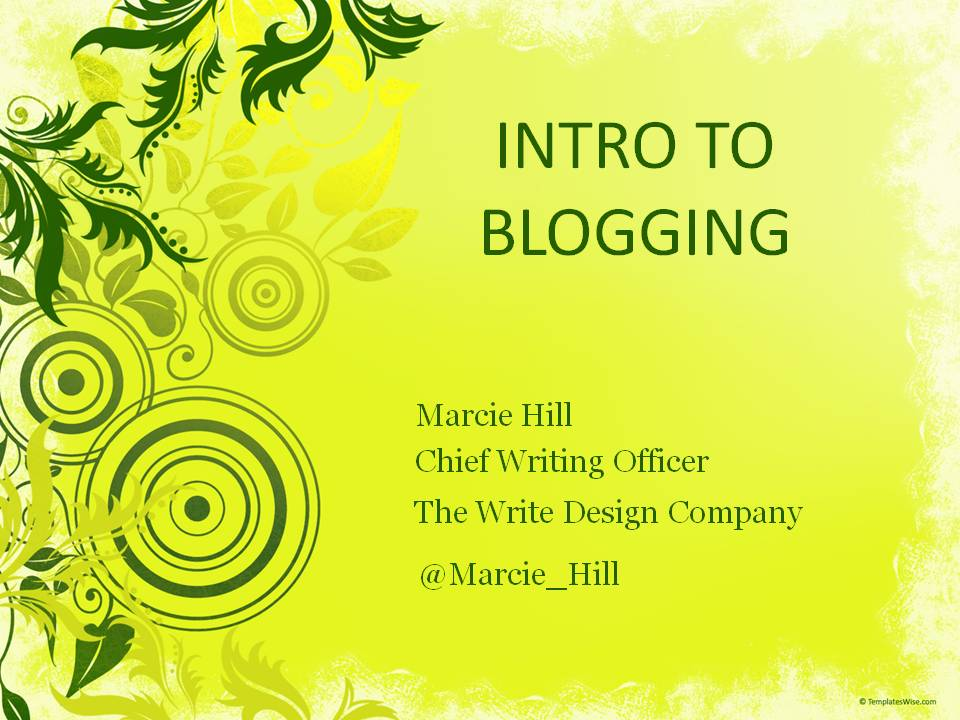 Intro to Blogging - Marcie Hill
