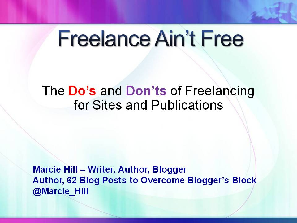 PowerPoint Presentation: Freelance Ain't Free
