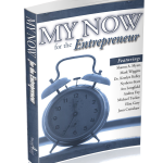 "My Story is in ""My Now Entrepreneur"" Book"