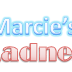 Marcie's Madness is Coming to an End