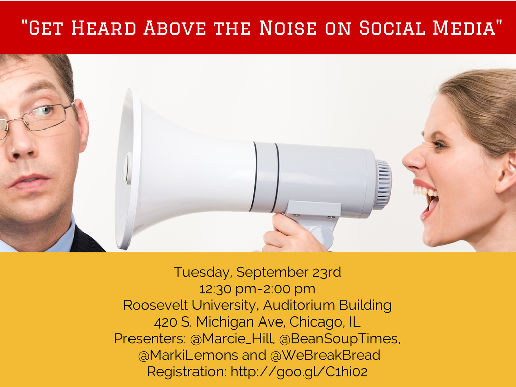 Get Heard Above the Noise on Social Media - September 2014