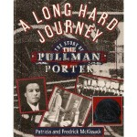 Book Review: A Long Hard Journey: The Story of the Pullman Porter