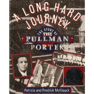 A Long Hard Journey - Pullman Porters