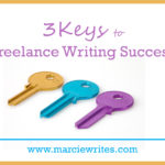 3 Keys to Freelance Writing Success