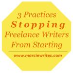 3 Practices Stopping Freelance Writers from Starting Their Writing Journey