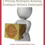 3 Pricing Strategies Keeping Freelance Writers Underpaid