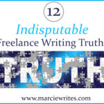 12 Indisputable Freelance Writing Truths