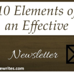 Writing a Newsletter? Here are 10 Ways to Make it Effective
