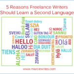 5 Reasons Freelance Writers Should Learn a Second Language