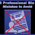 3 Professional Bio Mistakes to Avoid