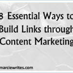 8 Essential Ways to Build Links through Content Marketing