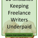 10 Mistakes Keeping Freelance Writers Underpaid
