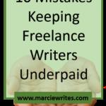 10 Mistakes Keeping Freelance Writers Underpaid
