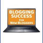My New Blogging Success for New Bloggers Workbook