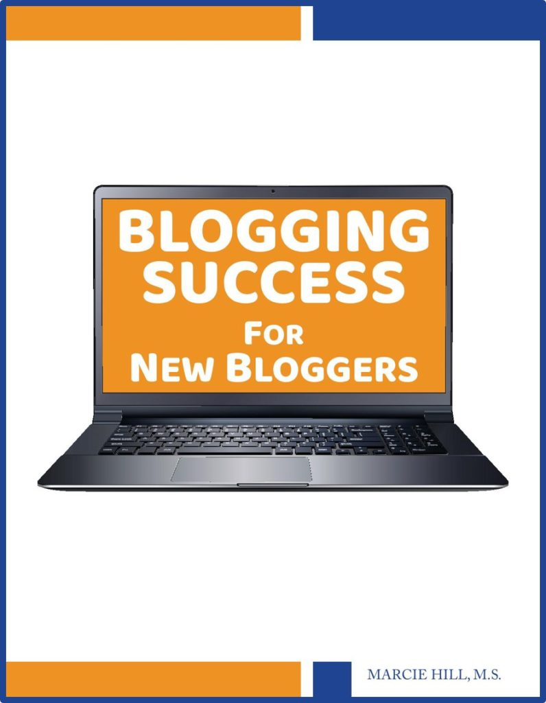 Blogging Success for New Bloggers Cover - Marcie Hill
