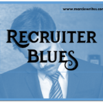 Recruiter Blues