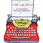 Get $50 Off of Let's Just Write Writers Conference Registration