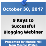 Save the Date: Keys to Successful Blogging Webinar – October 30, 2017