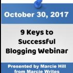 Save the Date: Keys to Successful Blogging Webinar – October 30, 2017