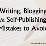 My Writing, Blogging & Self-Publishing Mistakes I Want You to Avoid