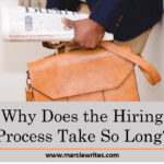 Why Does the Hiring Process Take So Long?