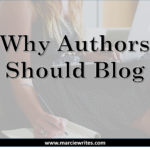 The Top 10 Reasons Authors Should Blog