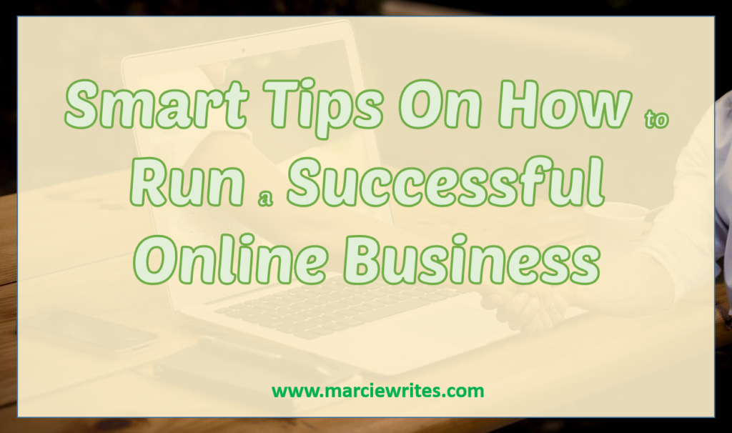 12 Smart Tips on How to Run a Successful Online Business [Guest Post